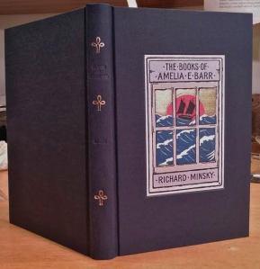 The Books of Amelia E Barr by Richard Minsky